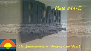 Unit 511-C Summerhouse Panama City Beach Vacation Condo