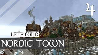 Let's Build Nordic Town | Minecraft Timelapse Part 4/4