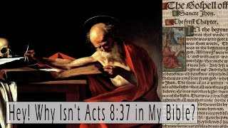 Download Lagu Hey! Why Isn't Acts 8:37 in My Bible? (Or like 16 other verses for that matter) Mp3