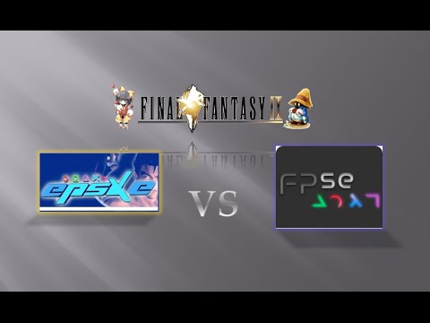 ePSXe VS FPse with Final Fantasy IX