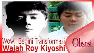 Video Wow!! Begini Transformasi Wajah Roy Kiyoshi - OBSESI MP3, 3GP, MP4, WEBM, AVI, FLV November 2018