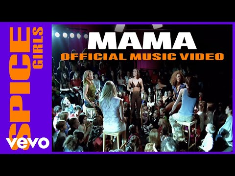 Spice Girls – Mama