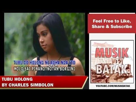 Lagu Batak - Charles Simbolon - Tubu Holong