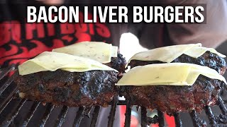 Beef Liver Bacon Onion Burgers by the BBQ Pit Boys by BBQ Pit Boys
