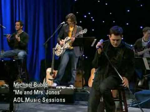 Michael Buble -Me and Mrs. Jones-  AOL Sessions