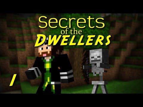 SECRETS OF THE DWELLERS: Episode 1 – What Was That?
