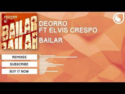 Deorro Ft. Elvis Crespo - Bailar