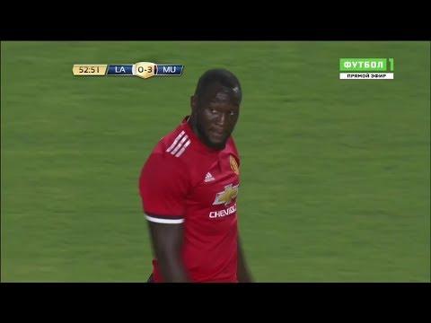 Romelu Lukaku vs LA Galaxy - Debut Manchester United - Friendly 16/07/2017 (видео)