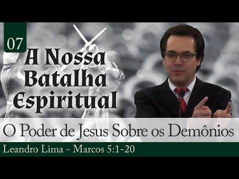 07. O Poder de Jesus Sobre os Demônios