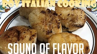 Sound of Flavor - Pan Seared Scallops by POV Italian Cooking