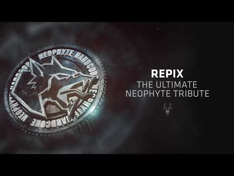 Repix - The Ultimate Neophyte Tribute