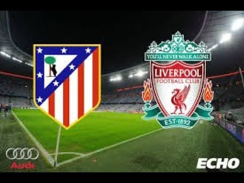 Liverpool Vs Atletico Madrid - Audi Cup 2017 Highlights 1st Place Match