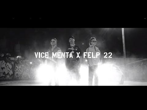 Vice Menta Tocando El Cielo Feat Felp 22