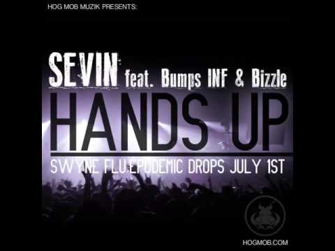 "Sevin ""HANDS UP""  feat. Bumps INF"
