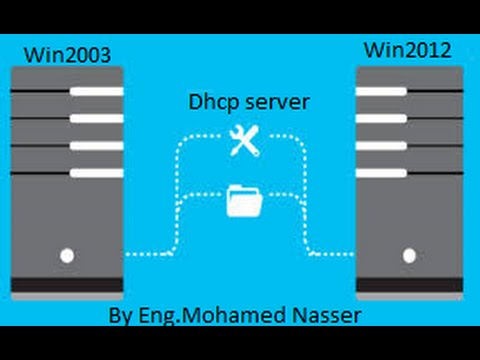 01-Migrate Dhcp form win 2003 to win 2012 By mohamed nasser