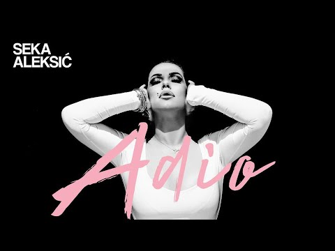 Adio - Seka Aleksić - nova pesma, tekst pesme i tv spot