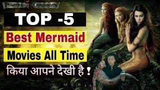 Top 5 mermaid movie list || best real mermaid movies all time