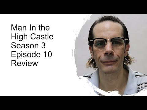 """Man In the High Castle Season 3 Episode 10 """"Jahr Null"""" Review"""