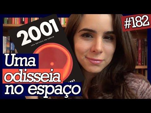 2001: UMA ODISSEIA NO ESPAÇO, ARTHUR C. CLARKE (#182)