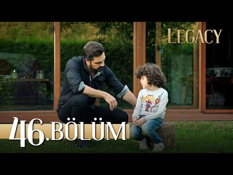 Emanet 46. Bölüm | Legacy Episode 46