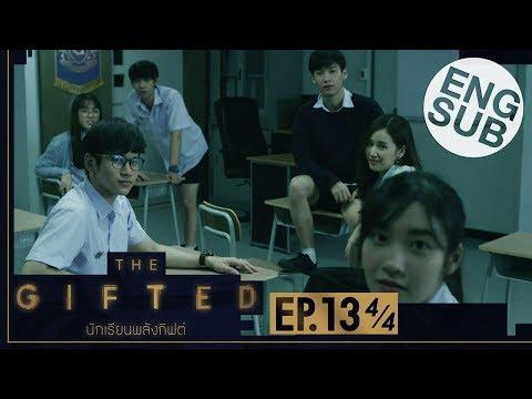 [Eng Sub] THE GIFTED นักเรียนพลังกิฟต์ | EP.13 [4/4] | ตอนจบ