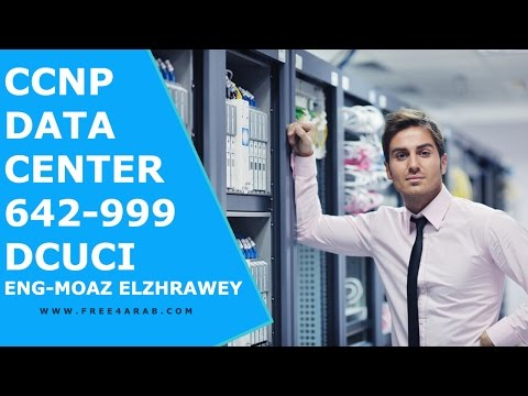‪21-CCNP Data Center - 642-999 DCUCI (UCS FEX and VM FEX Part 1) By Eng-Moaz Elzhrawey | Arabic‬‏