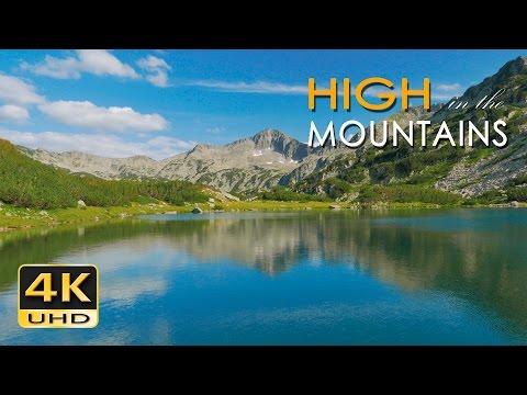 4K High Mountains - Beautiful Nature Video & Relaxing Natural Sounds  - Ultra HD - 2160p (видео)