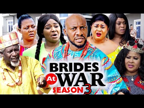 BRIDES AT WAR SEASON 3 - Yul Edochie (New Movie) 2020 Latest Nigerian Nollywood Movie Full HD