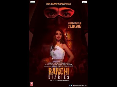 Ranchi Diaries Latest Hindi Movie October 2017