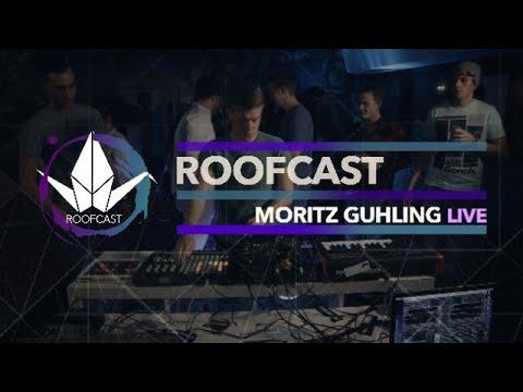 Roofcast Session w/ Moritz Guhling
