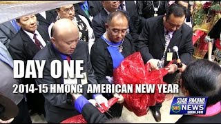 Suab Hmong News: DAY ONE - 2014-15 Hmong American New Year Celebration