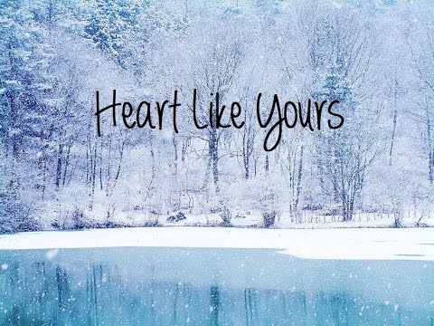 Heart Like Yours - Willamette Stone :Lyrics On Screen: