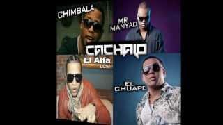 Chimbala FT El Alfa Mr.Manyao El Chuape - Kachalo (DEMBOW 2013)