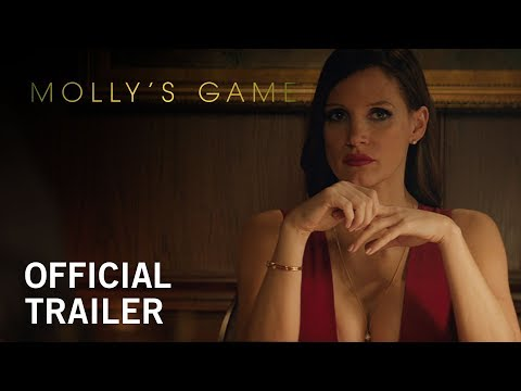 Molly s Game Official Trailer