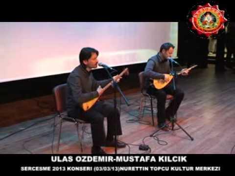 Ulaş Özdemir - Mustafa Kılçık - (Serçeşme 2013 Konseri)