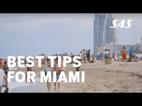 Three tips on Miami