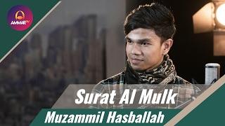 Video Muzammil Hasballah -  Surat Al Mulk MP3, 3GP, MP4, WEBM, AVI, FLV Desember 2018