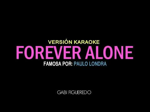 Paulo Londra - Forever Alone (KARAOKE)