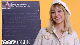 Grace VanderWaal Creates The Playlist of Her Life | Teen Vogue