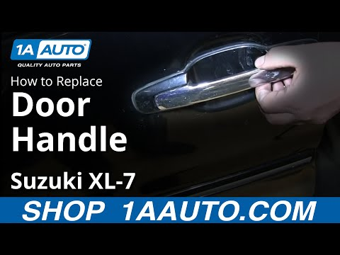 How To Install Replace Outside Front Door Handle 2001 06 Suzuki XL 7 Car Fi
