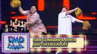 Video Kocak Abis! Aksi Cheerleaders Igun dan Kenta - DMD Tawa (6/11) MP3, 3GP, MP4, WEBM, AVI, FLV November 2018