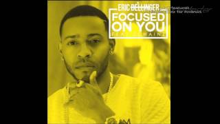 Eric Bellinger - Focused On You (Instrumental)