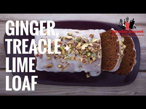 CSR Ginger, Treacle and Lime Loaf | Everyday Gourmet S6 EP37