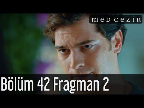 Medcezir 42. Bölüm 2. Fragmanı