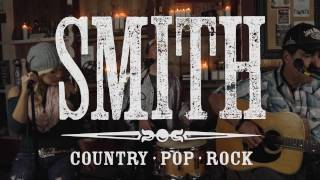 SMITH Country Band Trio LIVE Unlove You