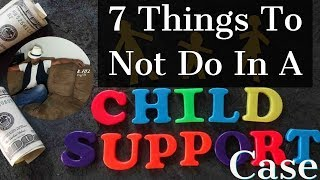 Download Video 7 things not to do while going through a child support case Part 1 MP3 3GP MP4