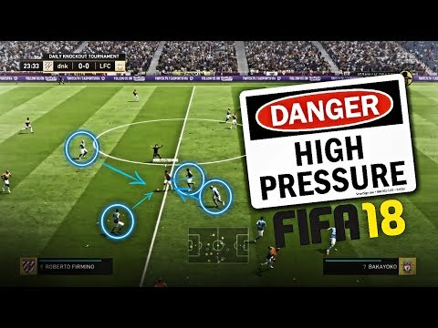 HOW TO APPLY HIGH PRESSURE IN FIFA 18 | HOW TO DEFEND IN FIFA 18 | FIFA 18 TUTORIAL