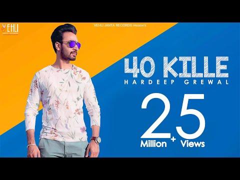 40 Kille (Full Video)   Hardeep Grewal   Latest Punjabi Songs 2015   Vehli Janta Records