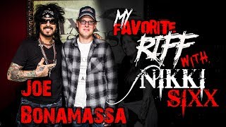 Video My Favorite Riff with Nikki Sixx: Joe Bonamassa MP3, 3GP, MP4, WEBM, AVI, FLV Maret 2019
