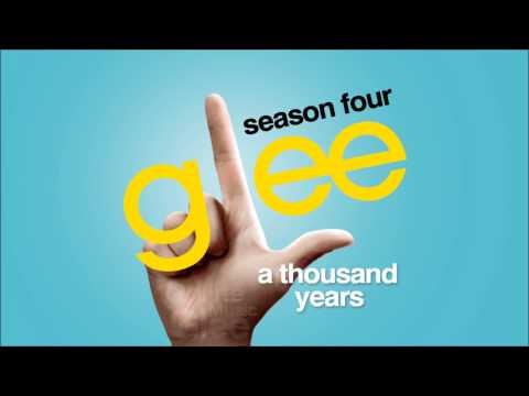 Glee Cast - A Thousand Years lyrics